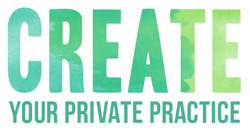 Create Your Private Practice